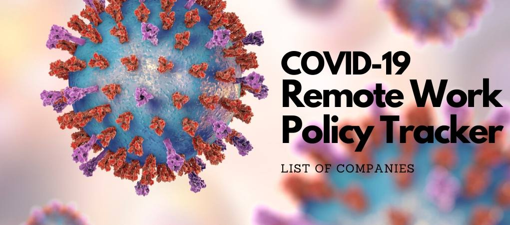 COVID-19 - Remote Work Policy by Companies